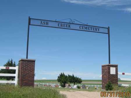 *ASH CREEK CEMETERY, FRONT GATE/SIGN - Garden County, Nebraska | FRONT GATE/SIGN *ASH CREEK CEMETERY - Nebraska Gravestone Photos