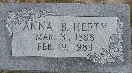 HEFTY, ANNA B. - Hamilton County, Nebraska   ANNA B. HEFTY - Nebraska Gravestone Photos