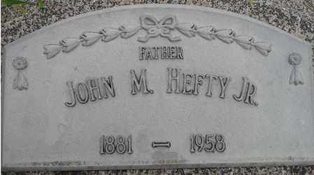 HEFTY, JOHN M. JR. - Hamilton County, Nebraska | JOHN M. JR. HEFTY - Nebraska Gravestone Photos