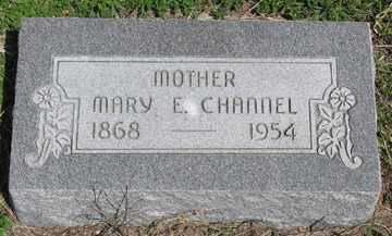CHANNEL, MARY E. - Hitchcock County, Nebraska | MARY E. CHANNEL - Nebraska Gravestone Photos