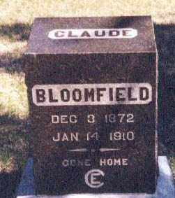 BLOOMFIELD, CLAUDE E.. - Kearney County, Nebraska | CLAUDE E.. BLOOMFIELD - Nebraska Gravestone Photos