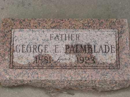 PALMBLADE, GEORGE E. - Kearney County, Nebraska | GEORGE E. PALMBLADE - Nebraska Gravestone Photos