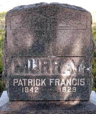 MURRAY, PATRICK FRANCIS - Keya Paha County, Nebraska | PATRICK FRANCIS MURRAY - Nebraska Gravestone Photos