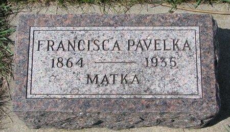 PAVELKA, FRANCISCA - Knox County, Nebraska   FRANCISCA PAVELKA - Nebraska Gravestone Photos