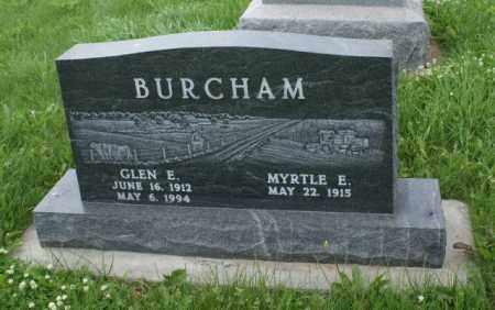 BURCHAM, MYRTLE E. - Lancaster County, Nebraska | MYRTLE E. BURCHAM - Nebraska Gravestone Photos