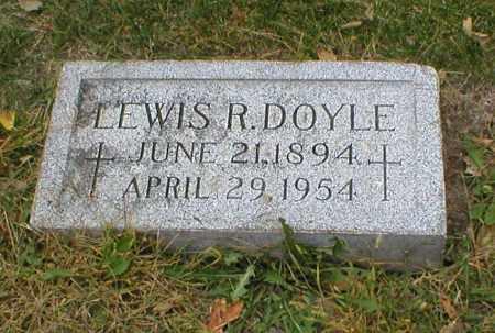 DOYLE, LEWIS R - Lancaster County, Nebraska   LEWIS R DOYLE - Nebraska Gravestone Photos