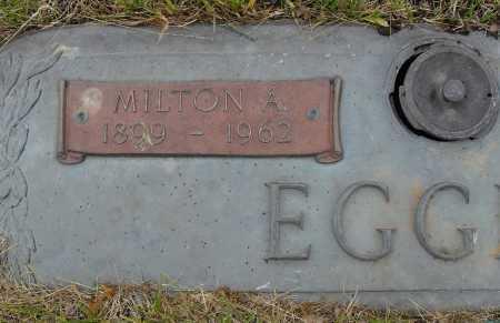EGGER, MILTON A - Lancaster County, Nebraska | MILTON A EGGER - Nebraska Gravestone Photos