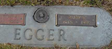 EGGER, RUBY S - Lancaster County, Nebraska | RUBY S EGGER - Nebraska Gravestone Photos