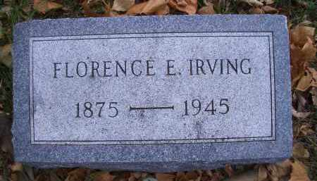IRVING, FLORENCE E - Madison County, Nebraska | FLORENCE E IRVING - Nebraska Gravestone Photos