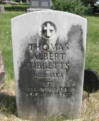TIBBETTS, THOMAS ALBERT - Nance County, Nebraska   THOMAS ALBERT TIBBETTS - Nebraska Gravestone Photos