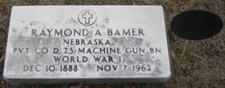 BAMER, RAYMOND A. - Saline County, Nebraska | RAYMOND A. BAMER - Nebraska Gravestone Photos