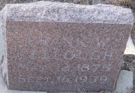 KELLOUGH, FRANK WINFIELD - Saline County, Nebraska   FRANK WINFIELD KELLOUGH - Nebraska Gravestone Photos