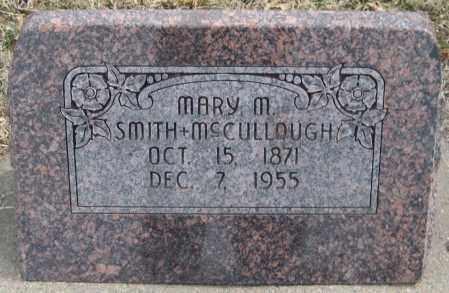 SMITH MCCULLOUGH, MARY M. - Saline County, Nebraska   MARY M. SMITH MCCULLOUGH - Nebraska Gravestone Photos