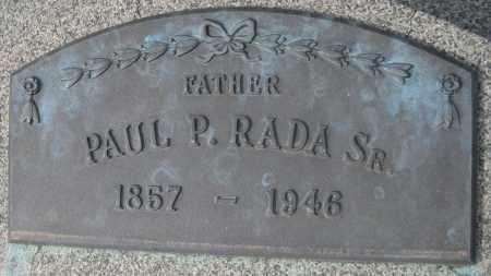 RADA, PAUL P. SR. - Saline County, Nebraska   PAUL P. SR. RADA - Nebraska Gravestone Photos