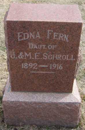 SCHROLL, EDNA FERN - Saline County, Nebraska | EDNA FERN SCHROLL - Nebraska Gravestone Photos