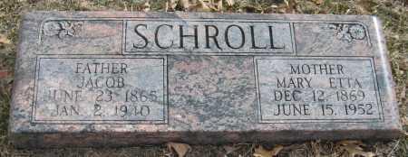 SCHROLL, MARY ETTA - Saline County, Nebraska | MARY ETTA SCHROLL - Nebraska Gravestone Photos