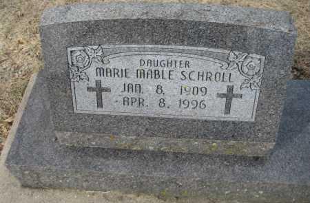 SCHROLL, MARIE MABLE - Saline County, Nebraska   MARIE MABLE SCHROLL - Nebraska Gravestone Photos