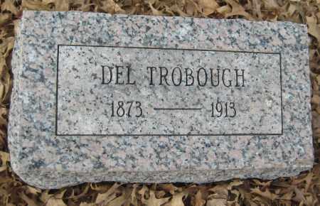 TROBOUGH, DEL - Saline County, Nebraska   DEL TROBOUGH - Nebraska Gravestone Photos
