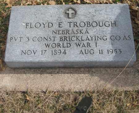 TROBOUGH, FLOYD E. - Saline County, Nebraska | FLOYD E. TROBOUGH - Nebraska Gravestone Photos