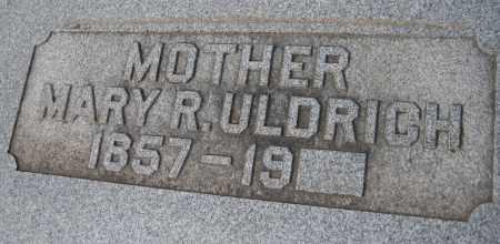 ULDRICH, MARY R. - Saline County, Nebraska | MARY R. ULDRICH - Nebraska Gravestone Photos