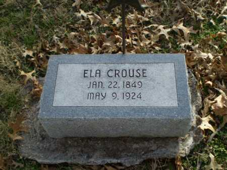 CROUSE, ELA - Saunders County, Nebraska | ELA CROUSE - Nebraska Gravestone Photos