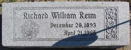 REIM, RICHARD WILLIAM - Saunders County, Nebraska   RICHARD WILLIAM REIM - Nebraska Gravestone Photos