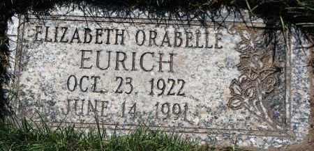 EURICH, ELIZABETH ORABELLE - Scotts Bluff County, Nebraska | ELIZABETH ORABELLE EURICH - Nebraska Gravestone Photos