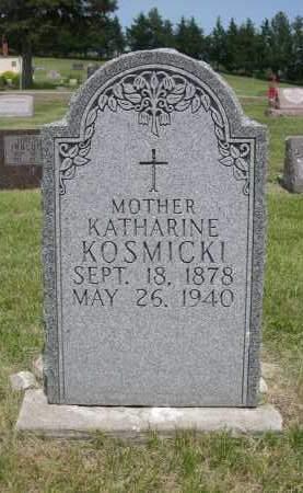 KOSMICKI, KATHARINE - Sherman County, Nebraska | KATHARINE KOSMICKI - Nebraska Gravestone Photos