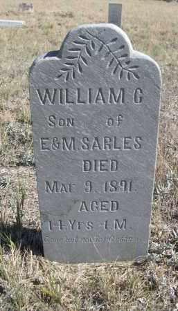 SARLES, WILLIAM G. - Sioux County, Nebraska   WILLIAM G. SARLES - Nebraska Gravestone Photos