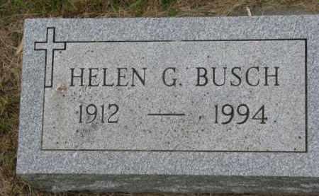 BUSCH, HELEN G. - Stanton County, Nebraska | HELEN G. BUSCH - Nebraska Gravestone Photos