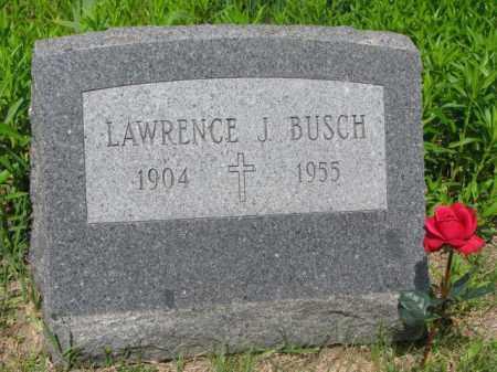 BUSCH, LAWRENCE J. - Stanton County, Nebraska | LAWRENCE J. BUSCH - Nebraska Gravestone Photos