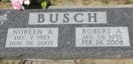 BUSCH, ROBERT A. - Stanton County, Nebraska | ROBERT A. BUSCH - Nebraska Gravestone Photos