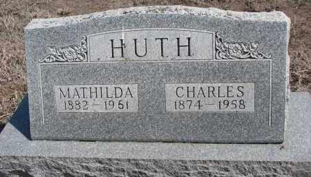 HUTH, CHARLES - Stanton County, Nebraska | CHARLES HUTH - Nebraska Gravestone Photos