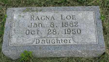 LOE, RAGNA - Stanton County, Nebraska | RAGNA LOE - Nebraska Gravestone Photos