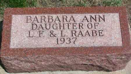 RAABE, BARBARA ANN - Stanton County, Nebraska   BARBARA ANN RAABE - Nebraska Gravestone Photos