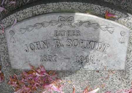 SCHMIDT, JOHN B. - Stanton County, Nebraska | JOHN B. SCHMIDT - Nebraska Gravestone Photos