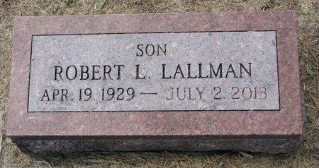 LALLMAN, ROBERT L. - Washington County, Nebraska | ROBERT L. LALLMAN - Nebraska Gravestone Photos