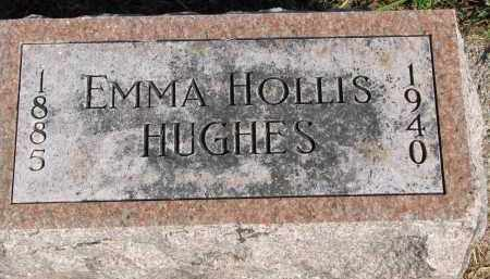 HUGHES, EMMA HOLLIS - Wayne County, Nebraska | EMMA HOLLIS HUGHES - Nebraska Gravestone Photos