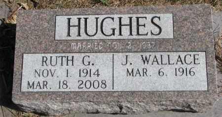 HUGHES, J. WALLACE - Wayne County, Nebraska | J. WALLACE HUGHES - Nebraska Gravestone Photos
