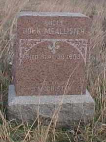 MCALLISTER, JOHN - Wayne County, Nebraska | JOHN MCALLISTER - Nebraska Gravestone Photos