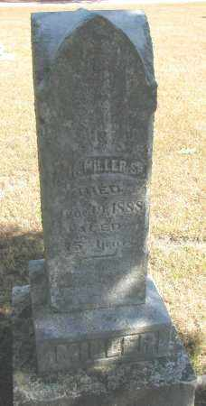 MILLER, ADAM HENRY SR. - Wayne County, Nebraska | ADAM HENRY SR. MILLER - Nebraska Gravestone Photos