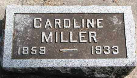 MILLER, CAROLINE - Wayne County, Nebraska | CAROLINE MILLER - Nebraska Gravestone Photos