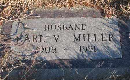 MILLER, EARL V. - Wayne County, Nebraska | EARL V. MILLER - Nebraska Gravestone Photos