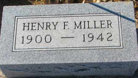 MILLER, HENRY F. - Wayne County, Nebraska | HENRY F. MILLER - Nebraska Gravestone Photos
