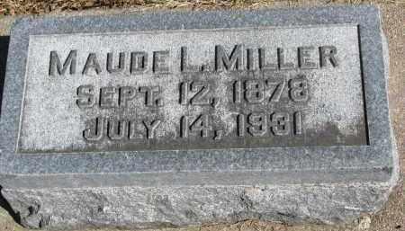 MILLER, MAUDE L. - Wayne County, Nebraska | MAUDE L. MILLER - Nebraska Gravestone Photos