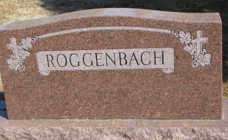 ROGGENBACH, FAMILY STONE - Wayne County, Nebraska   FAMILY STONE ROGGENBACH - Nebraska Gravestone Photos