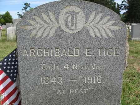 TICE, ARCHIBALD E. - Burlington County, New Jersey   ARCHIBALD E. TICE - New Jersey Gravestone Photos