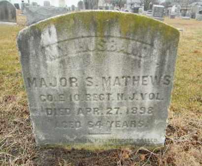 MATHEWS, MAJOR S. - Gloucester County, New Jersey | MAJOR S. MATHEWS - New Jersey Gravestone Photos