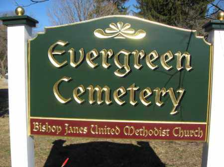 CEMETERY SIGN, EVERGREEN - Somerset County, New Jersey | EVERGREEN CEMETERY SIGN - New Jersey Gravestone Photos