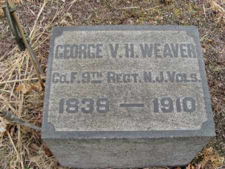 WEAVER, GEORGE V.H. - Somerset County, New Jersey | GEORGE V.H. WEAVER - New Jersey Gravestone Photos